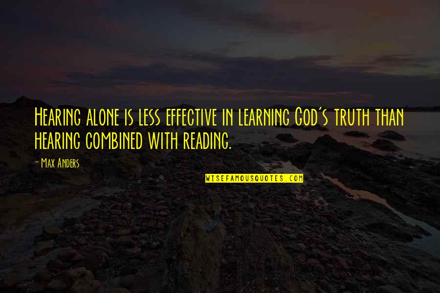 Gift Card Love Quotes By Max Anders: Hearing alone is less effective in learning God's
