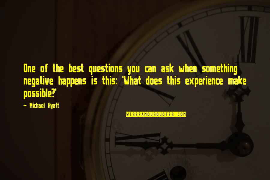 Gifted And Talented Child Quotes By Michael Hyatt: One of the best questions you can ask