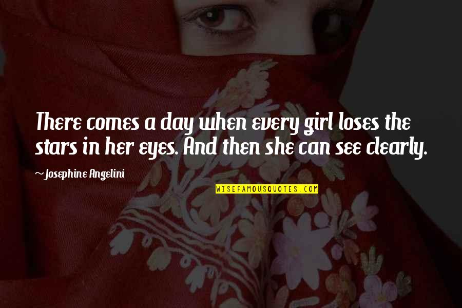 Girl Eyes Quotes By Josephine Angelini: There comes a day when every girl loses