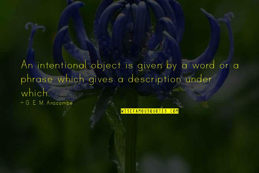 Giving Quotes By G. E. M. Anscombe: An intentional object is given by a word