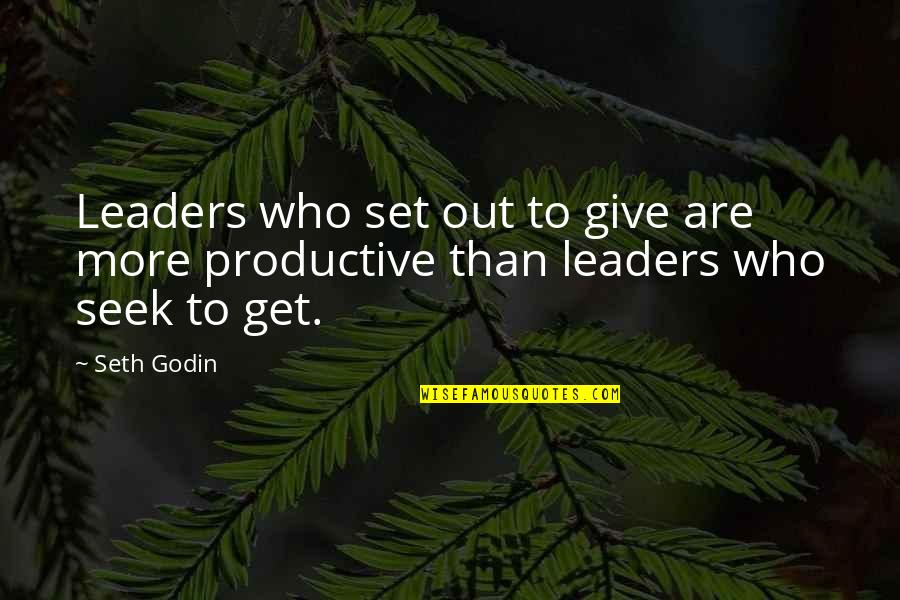 Giving Quotes By Seth Godin: Leaders who set out to give are more