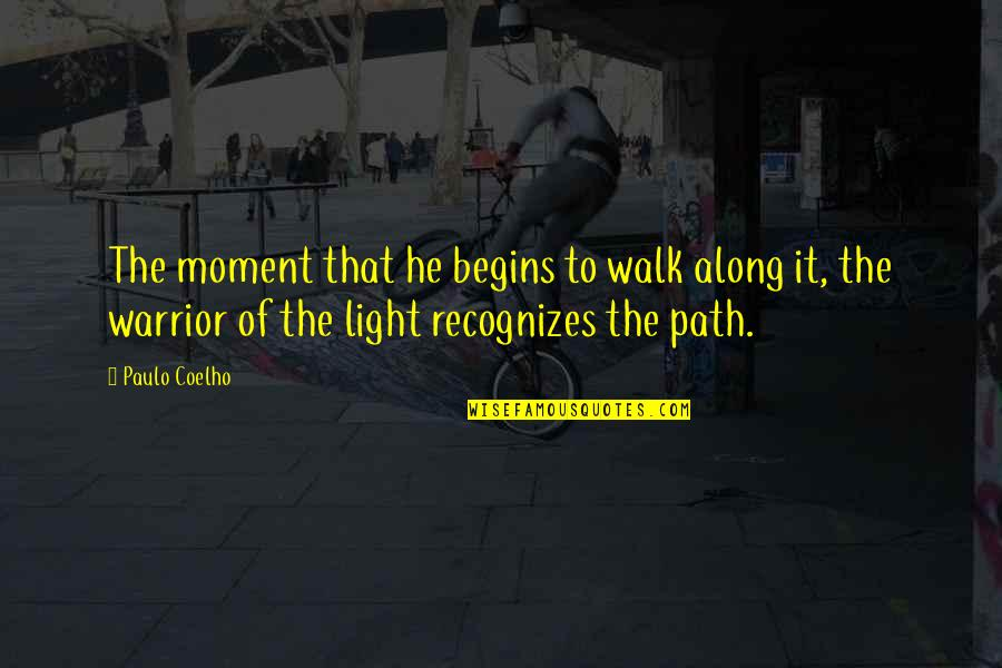Glee Finale Quotes By Paulo Coelho: The moment that he begins to walk along
