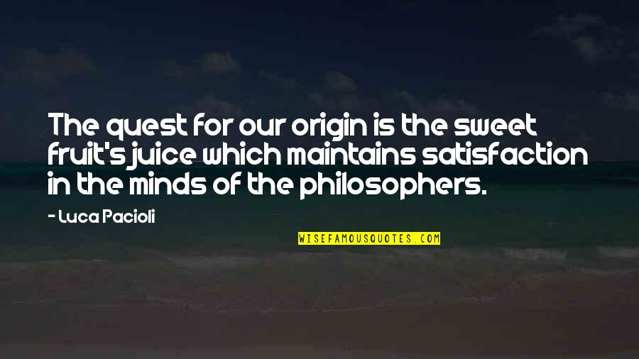 Go Green Diwali Quotes By Luca Pacioli: The quest for our origin is the sweet