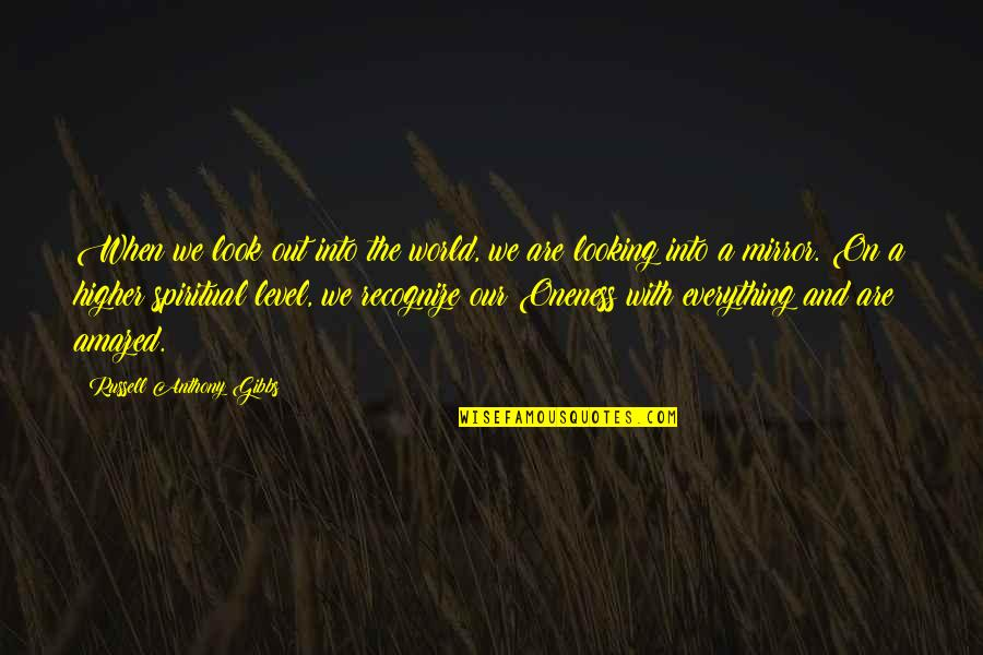 Go Green Diwali Quotes By Russell Anthony Gibbs: When we look out into the world, we
