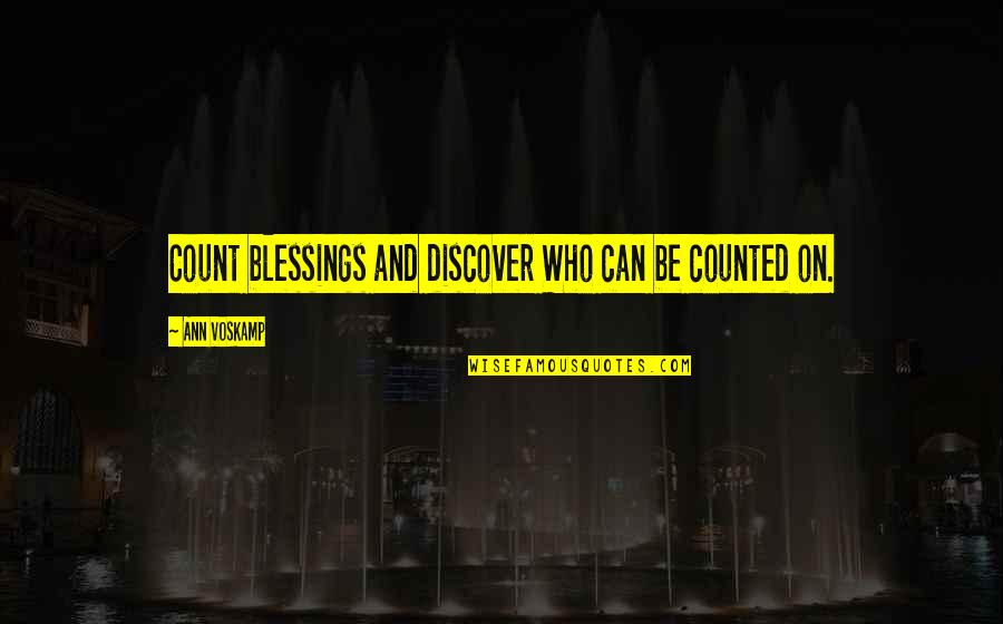 God And Gifts Quotes By Ann Voskamp: Count blessings and discover Who can be counted