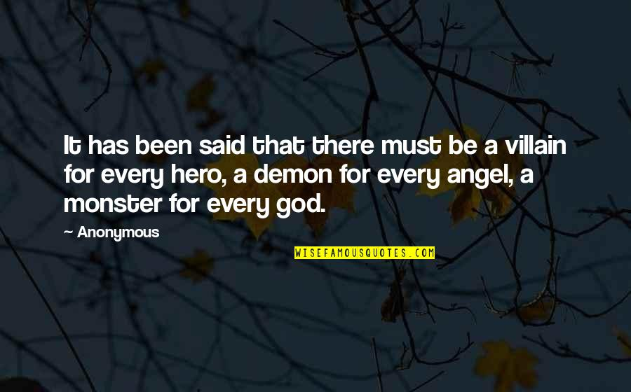 God Angel Quotes By Anonymous: It has been said that there must be