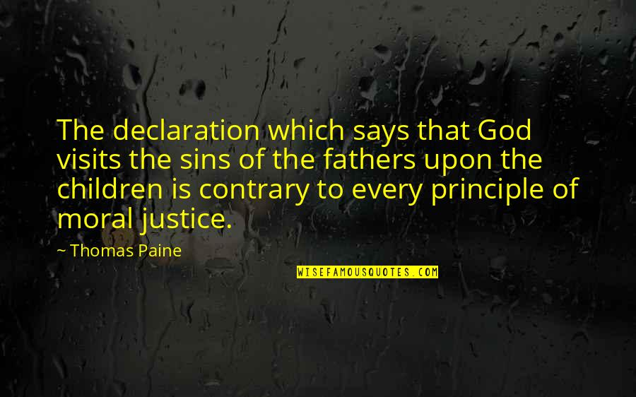God Fathers Quotes By Thomas Paine: The declaration which says that God visits the