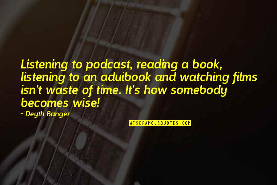 God Giving A Second Chance Quotes By Deyth Banger: Listening to podcast, reading a book, listening to