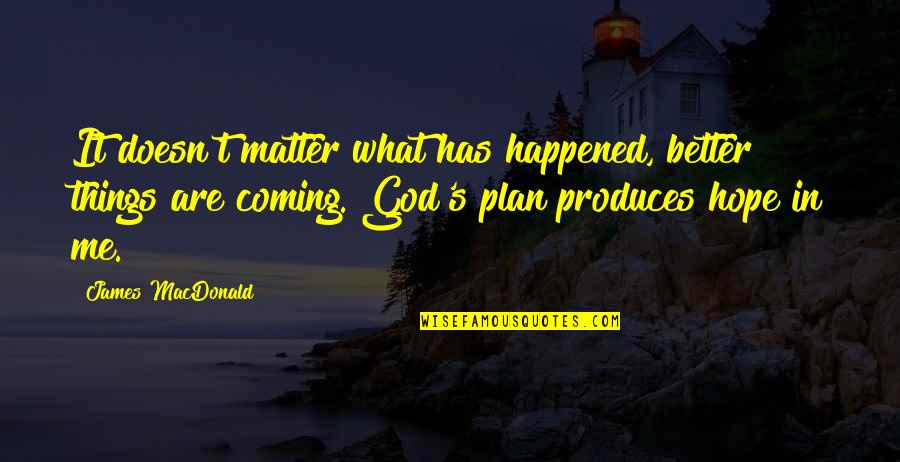 God Has Plan For Me Quotes: top 19 famous quotes about God ...