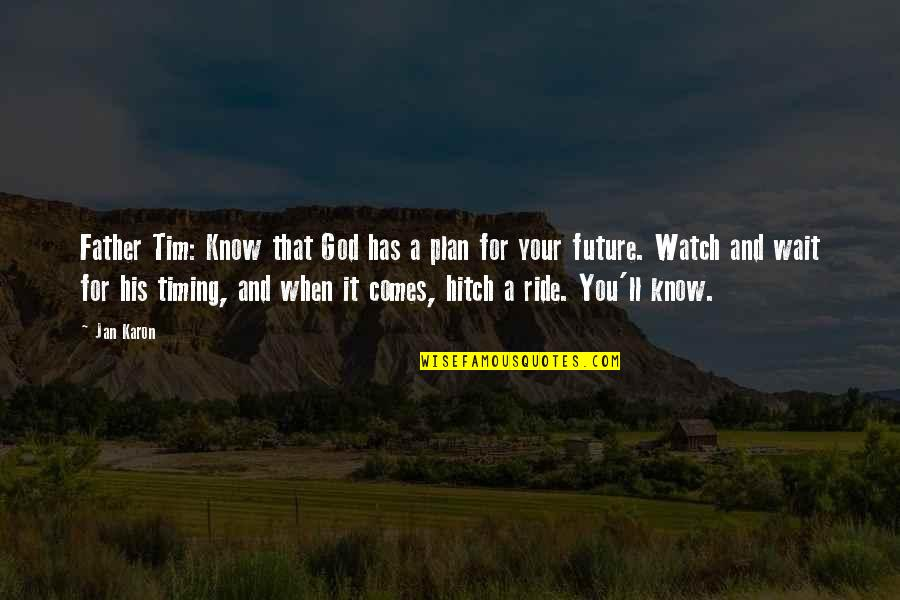 God Has Plan For Us Quotes Top 44 Famous Quotes About God Has Plan