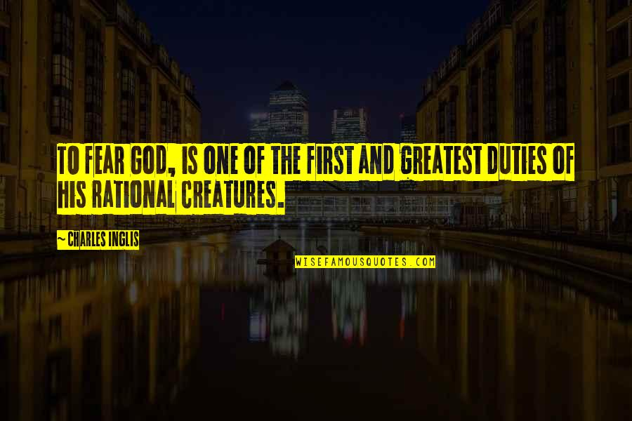 God Is First Quotes By Charles Inglis: TO fear God, is one of the first