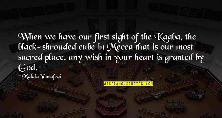 God Is First Quotes By Malala Yousafzai: When we have our first sight of the