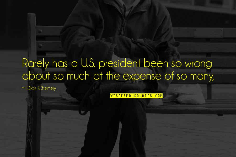 God Is In Control Images And Quotes By Dick Cheney: Rarely has a U.S. president been so wrong