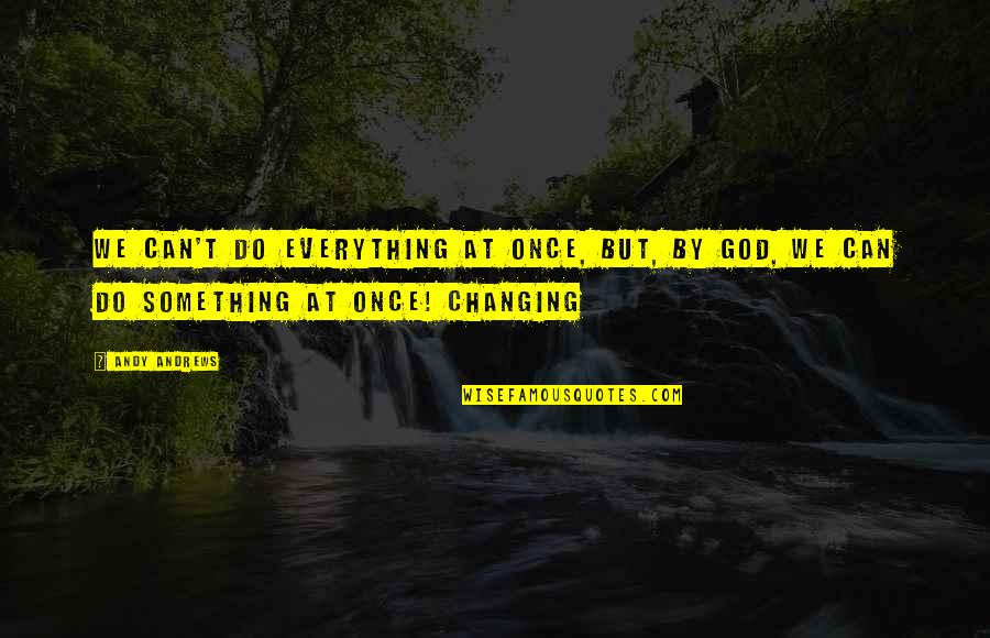 God Is My Everything Quotes Top 70 Famous Quotes About God Is My