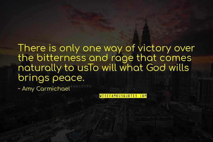 God Is The Only Way Quotes By Amy Carmichael: There is only one way of victory over