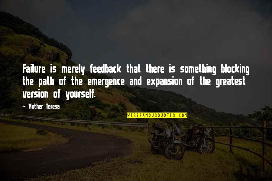 God Is Truly Amazing Quotes By Mother Teresa: Failure is merely feedback that there is something