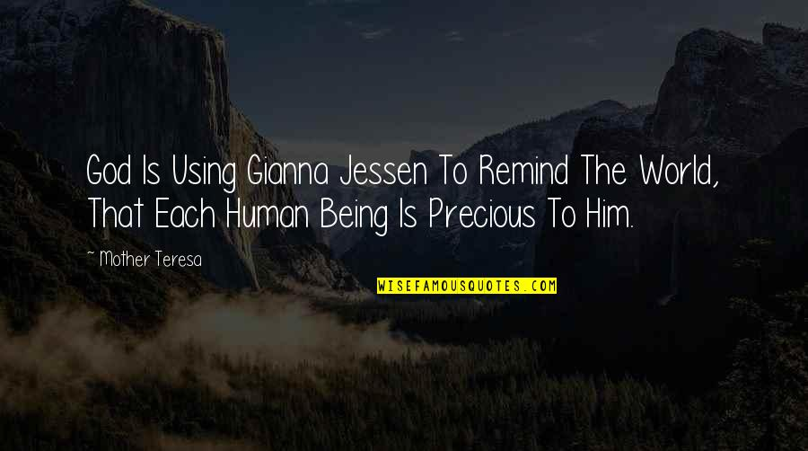God Using You Quotes By Mother Teresa: God Is Using Gianna Jessen To Remind The