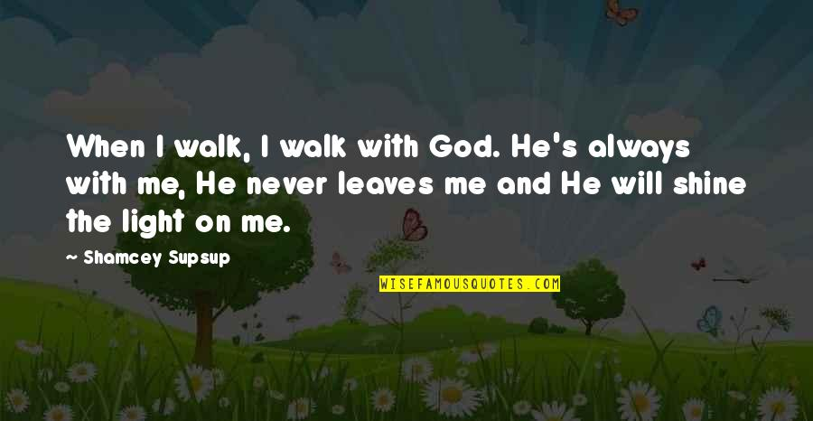god will never leave you quotes top famous quotes about god