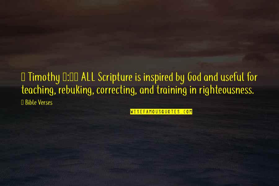 God With Verses Quotes By Bible Verses: 2 Timothy 3:16 ALL Scripture is inspired by