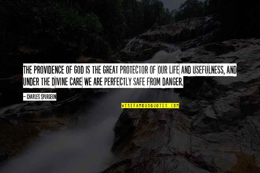 God's Providence Quotes By Charles Spurgeon: The Providence of God is the great protector