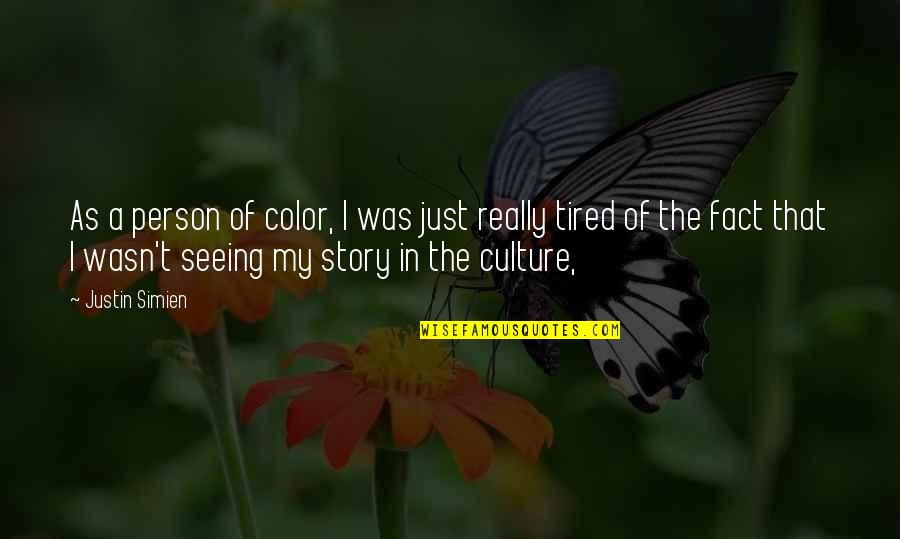 Going Green Funny Quotes By Justin Simien: As a person of color, I was just