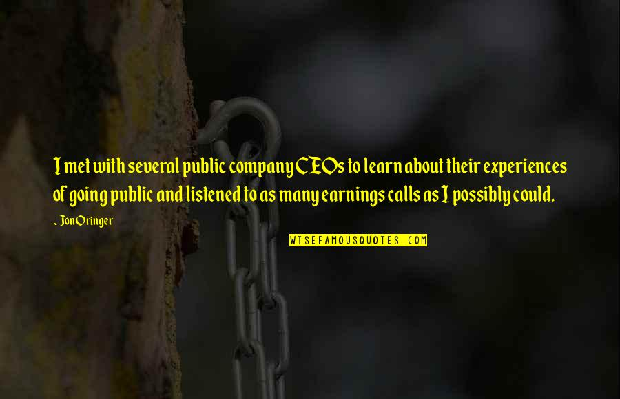Going Public Quotes By Jon Oringer: I met with several public company CEOs to