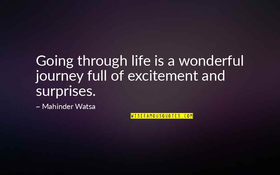 Going Through Life Quotes By Mahinder Watsa: Going through life is a wonderful journey full