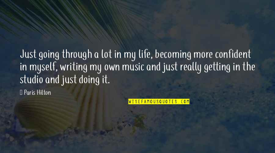 Going Through Life Quotes By Paris Hilton: Just going through a lot in my life,