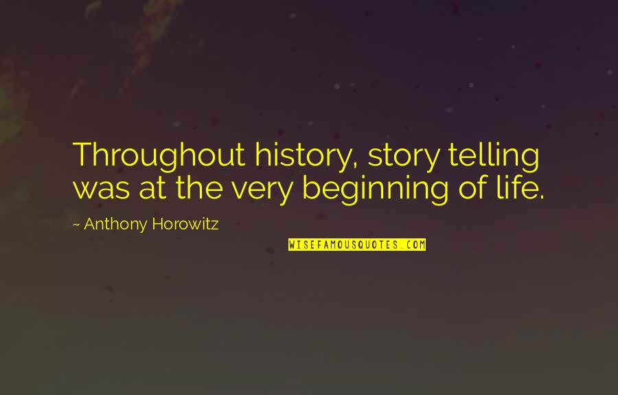 Gold Stock Market Quotes By Anthony Horowitz: Throughout history, story telling was at the very