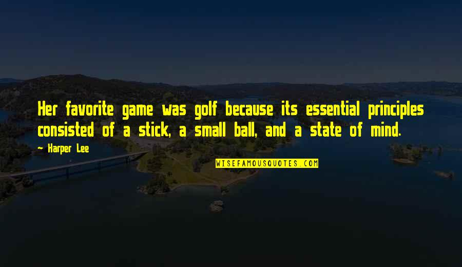Golf Ball Quotes By Harper Lee: Her favorite game was golf because its essential