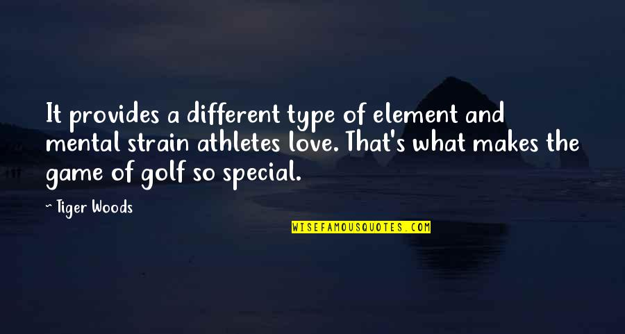 Golf Is Mental Quotes By Tiger Woods: It provides a different type of element and