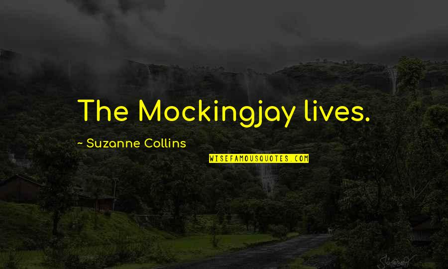 Golf Posture Quotes By Suzanne Collins: The Mockingjay lives.