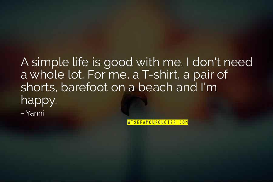 Good And Happy Life Quotes Top 45 Famous Quotes About Good And