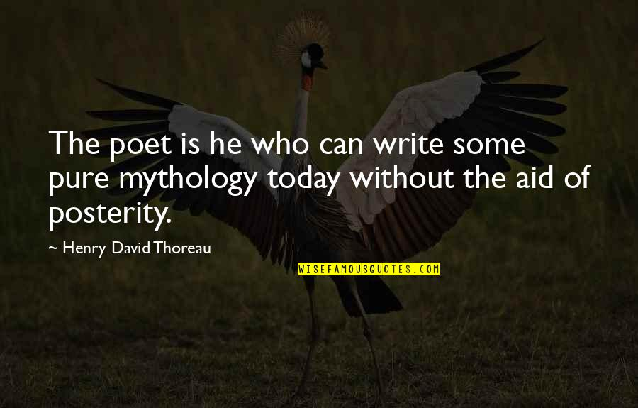 Good Demi Quotes By Henry David Thoreau: The poet is he who can write some