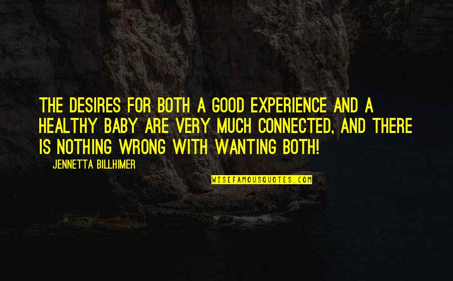Good For Health Quotes By Jennetta Billhimer: The desires for both a good experience and