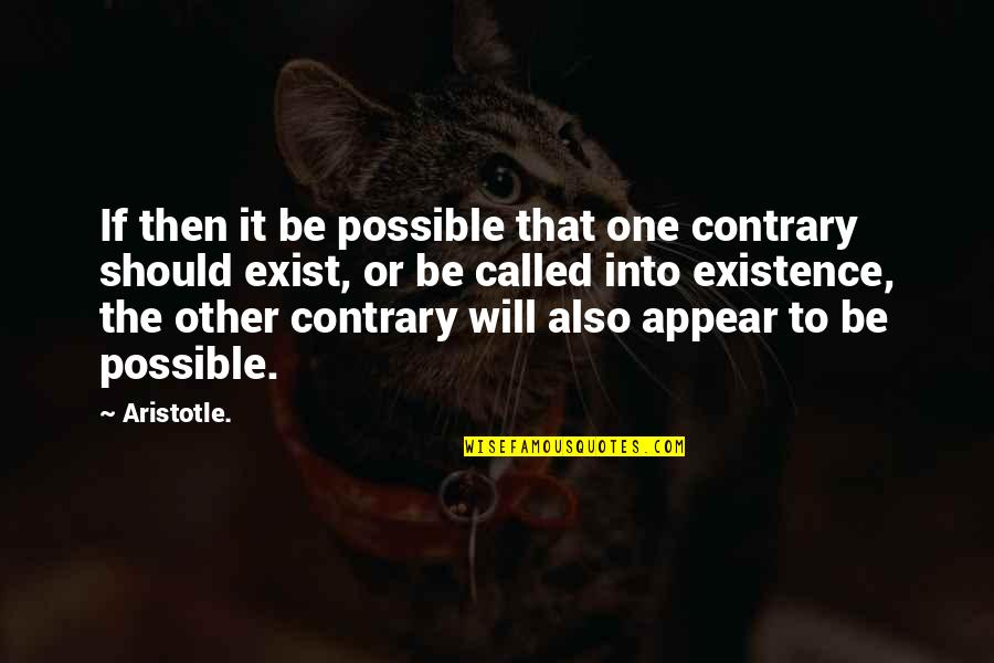 Good Morning Images With Spiritual Quotes By Aristotle.: If then it be possible that one contrary