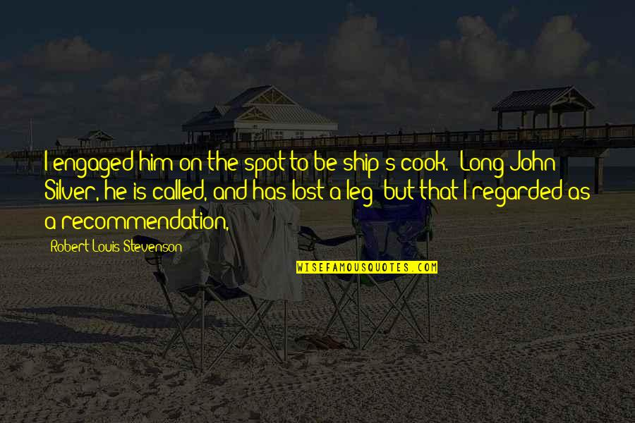 Good Morning Miss You Quotes By Robert Louis Stevenson: I engaged him on the spot to be