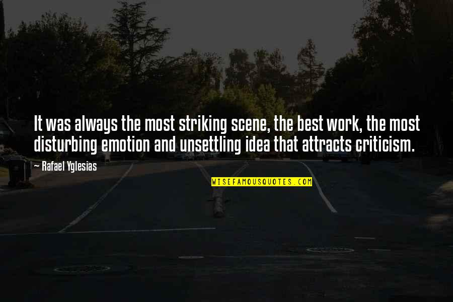Good Night My Little Angel Quotes By Rafael Yglesias: It was always the most striking scene, the