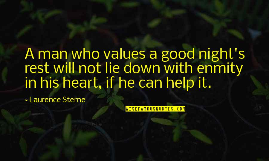Good Night Rest Quotes By Laurence Sterne: A man who values a good night's rest