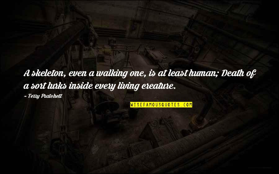 Good Omens Death Quotes By Terry Pratchett: A skeleton, even a walking one, is at