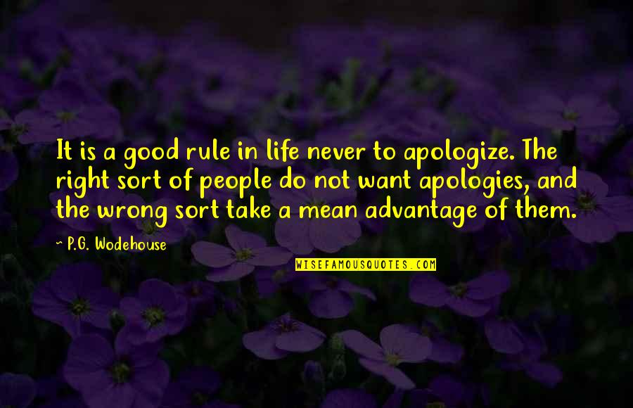 Good P.m Quotes By P.G. Wodehouse: It is a good rule in life never