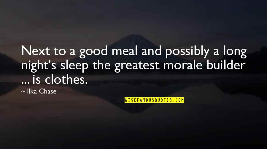 Good Sleep Quotes By Ilka Chase: Next to a good meal and possibly a