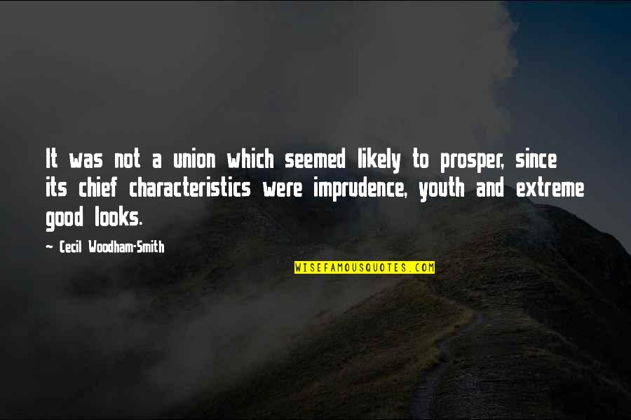 Good Smith Quotes By Cecil Woodham-Smith: It was not a union which seemed likely