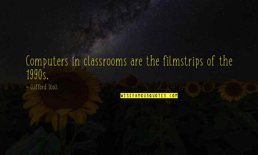 Google Docs Double Quotes By Clifford Stoll: Computers in classrooms are the filmstrips of the