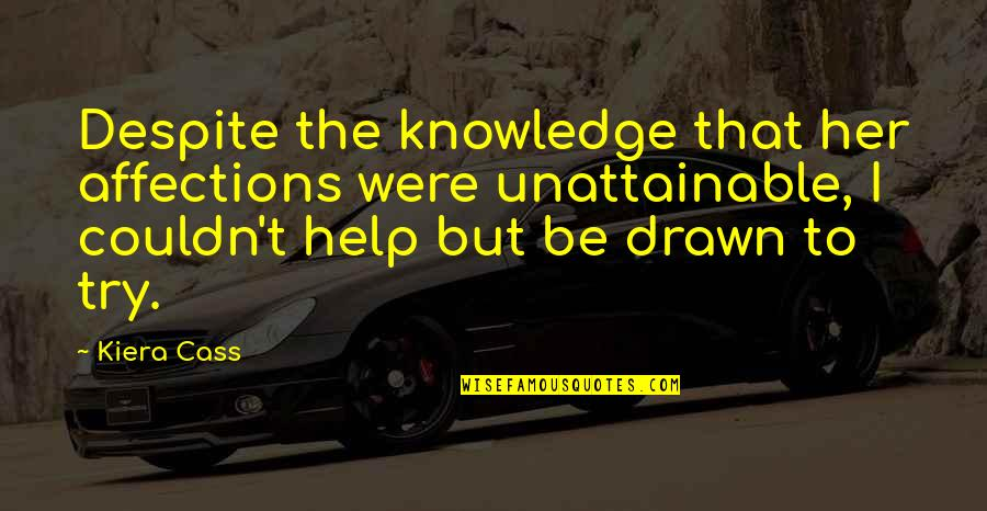 Google Stock Quotes By Kiera Cass: Despite the knowledge that her affections were unattainable,