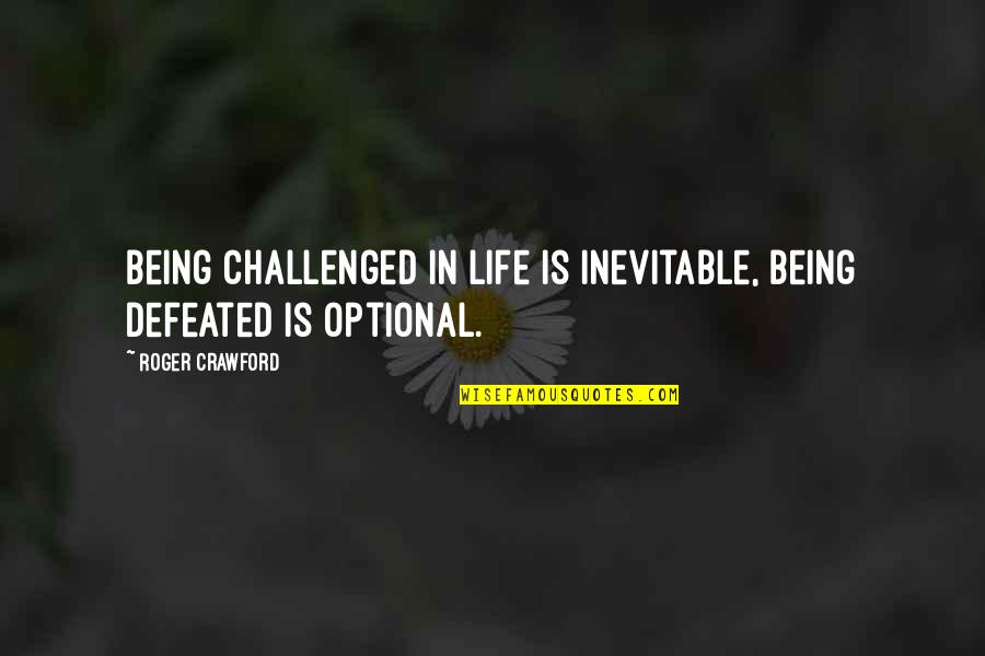 Google Stock Quotes By Roger Crawford: Being challenged in life is inevitable, being defeated