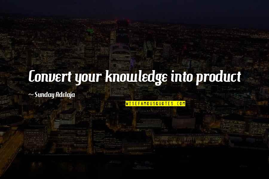 Google Stock Quotes By Sunday Adelaja: Convert your knowledge into product