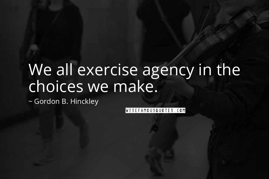 Gordon B Hinckley Quotes Wise Famous Quotes Sayings And Quotations By Gordon B Hinckley