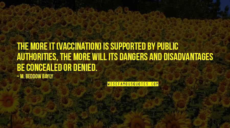 Gossip Girl Stair Quotes By M. Beddow Bayly: The more it (vaccination) is supported by public