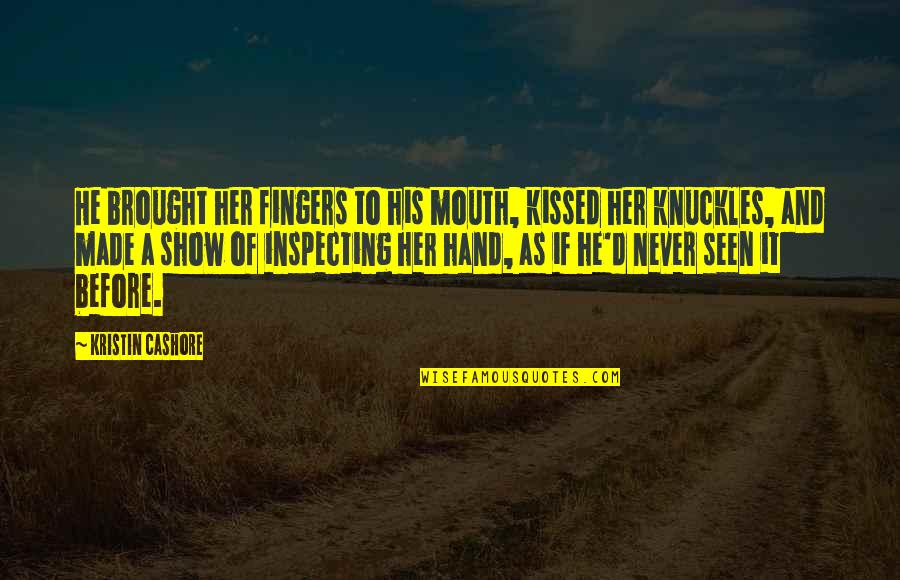 Gotham Blind Fortune Teller Quotes By Kristin Cashore: He brought her fingers to his mouth, kissed